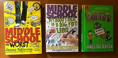 3 James Patterson Middle School Worst Years, Big Fat Liar & House of Robots