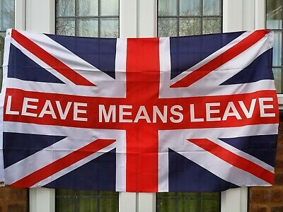 Leave Means Leave Flag