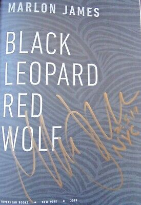 BLACK LEOPARD, RED WOLF by Marlon James (2019) ~ SIGNED+DATED+NYC ~ First/First
