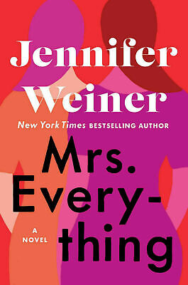 Mrs. Everything: A Novel by Jennifer Weiner(eversion)