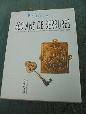 400 ANS DE SERRURES Jean-Pierre GUARRY