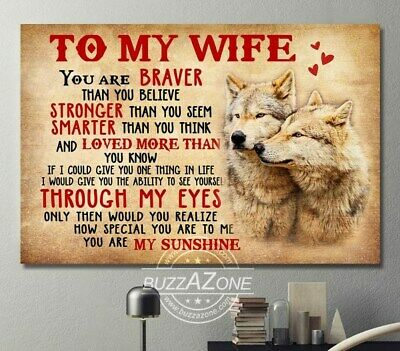 Wolf To My Wife You Are Braver Stronger Smarter Landscape Paper Poster No Frame