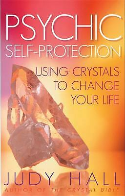 Psychic Self-Protection : Using Crystals to Change Your Life-ExLibrary