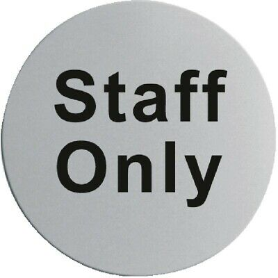 Stainless Steel Door Sign - Staff Only [U060]