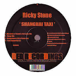 Ricky Stone - Shanghai Taxi - Red Recordings - 2006 #197382