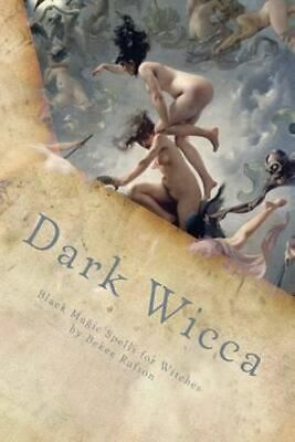 NEW Dark Wicca By Bekee Rufson Booklet Free Shipping