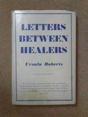 Letters Between Healers by Roberts, Ursula Hardback Book The Cheap Fast Free