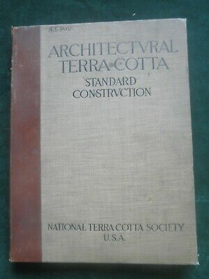 Architectural Terra Cotta Standard Construction National Terra Cotta Society