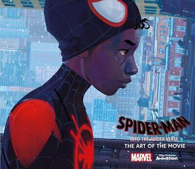 Spider-Man: Into the Spider-Verse The Art of the Movie 9781785659461 | Brand New