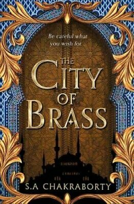 The City of Brass by S. A. Chakraborty 9780008239428 | Brand New