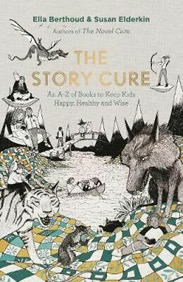 NEW The Story Cure By Susan Elderkin Hardcover Free Shipping
