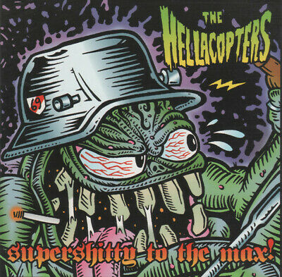 THE HELLACOPTERS - Supershitty to the Max CD