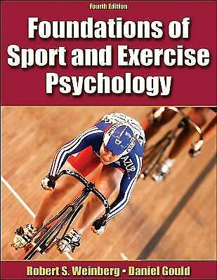 Foundations of Sport and Exercise Psychology by Weinberg, Robert S. -ExLibrary