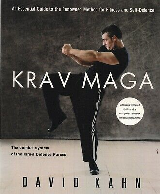 Krav Maga: An essential guide to the renowned method for fitness & self-defence