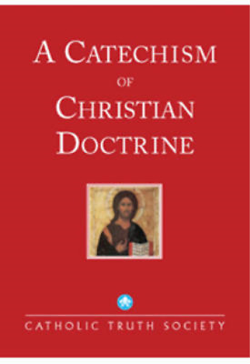 A Catechism of Christian Doctrine: The Penny Catechism, Catholic Church, Used; G