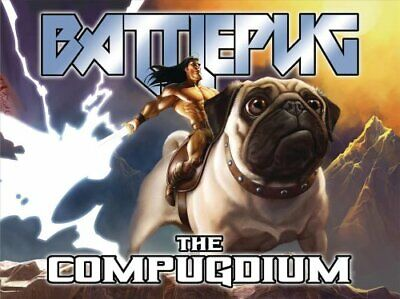 Battlepug: The Compugdium by Mike Norton 9781534310285 | Brand New