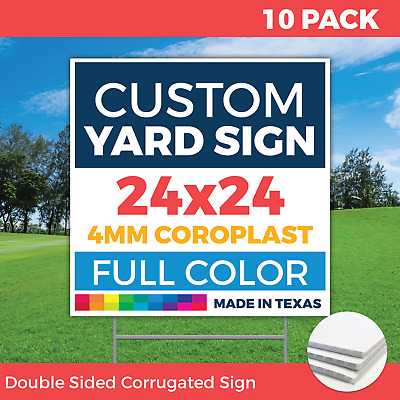 10qty - 24x24 FULL COLOR Custom Lawn Signs - 2 sided - FREE H-Wire Stakes