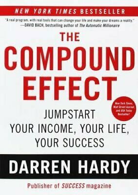 The Compound Effect by Darren Hardy 9781593157241 | Brand New | Free UK Shipping