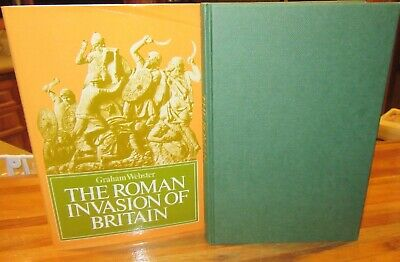 The ROMAN INVASION of BRITAIN ~  Graham Webster.   1918 HbDj    UNread in MELB