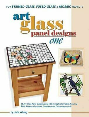 Art Glass Panels Designs One For Stained Glass, Fused Glass & M... 978091998