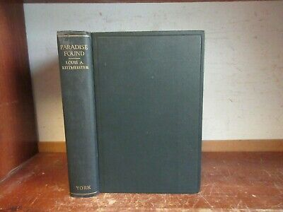 Old PARADISE FOUND Book ANCIENT EGYPT BABYLON ASSYRIA GREECE ROME RELIGION ISLAM