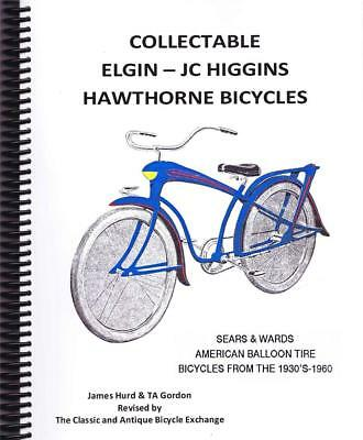 BOOK Collectable Elgin JC Higgins Hawthorne Bicycles Reference antique reference