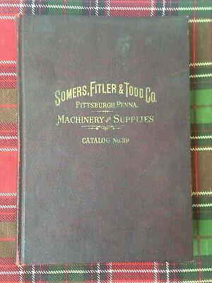 1930's Somers, Fitler & Todd Co. Machinery & Supplies Catalog Pittsburgh Pa