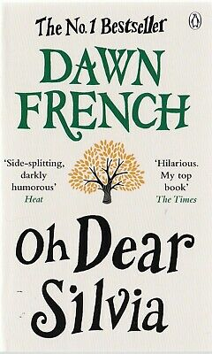 Oh Dear Silvia By Dawn French Paperback Book