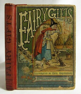 Antique 1883 FAIRY GIFTS Fairy Tales KATE GREENAWAY Illustrated Children's KNOX