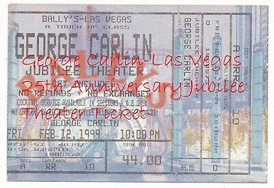 George Carlin-Las Vegas 25th Anniversary Jubilee Theater Ticket-Feb-12-1999-#439