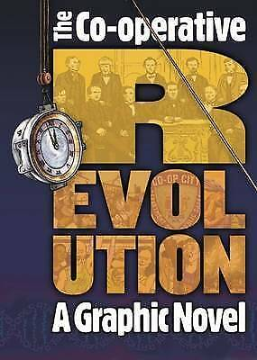 Co-operative Revolution. A graphic novel (Paperback book, 2012)