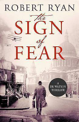 The Sign of Fear. A Doctor Watson Thriller by Ryan, Robert (Paperback book, 2016