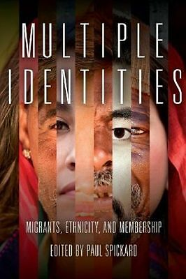 Multiple Identities. Migrants, Ethnicity, and Membership (Paperback book, 2013)