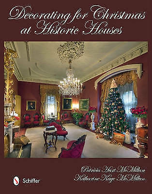 Decorating for Christmas at Historic Houses by McMillan, Patricia (Hardback book