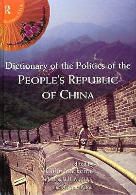 Dictionary of the Politics of the People's Republic of China (Hardback book, 199