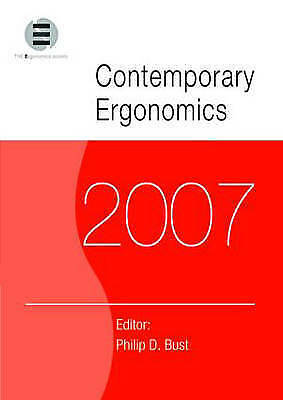 Contemporary Ergonomics 2007. Proceedings of the International Conference on Con
