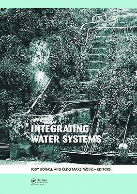 Integrating Water Systems. Proceedings of the Tenth International Conference on