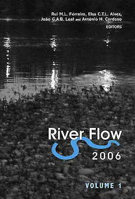 River Flow 2006, Two Volume Set. Proceedings of the International Conference on