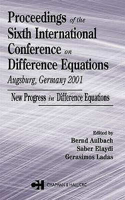 Proceedings of the Sixth International Conference on Difference Equations Augsbu