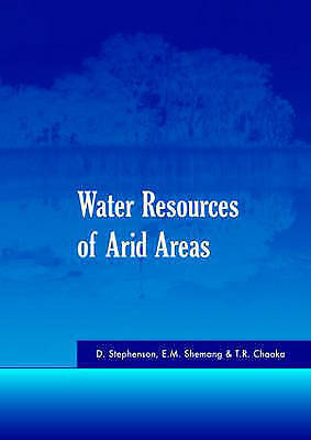 Water Resources of Arid Areas. Proceedings of the International Conference on Wa