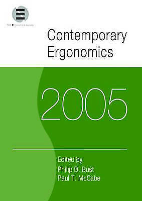 Contemporary Ergonomics 2005. Proceedings of the International Conference on Con
