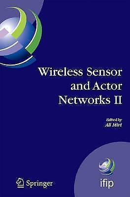 Wireless Sensor and Actor Networks II. Proceedings of the 2008 IFIP Conference o