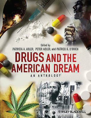 Drugs and the American Dream. An Anthology (Paperback book, 2012)