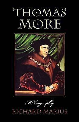 Thomas More. A Biography by Marius, Richard (Paperback book, 1999)