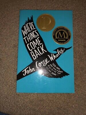 Where Things Come Back by John Corey Whaley (2011, Paperback)