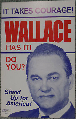 1968 George Wallace Campaign Poster w/Courage & Stand Up For America Slogans