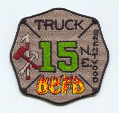 District of Columbia Fire Department DCFD Truck 15 Patch Washington DC v2