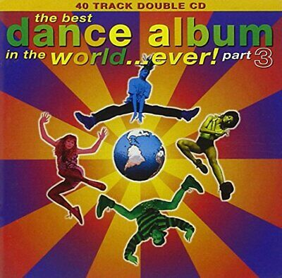 Various - Best Dance Album Ever 3 - Various CD UHVG The Cheap Fast Free Post The