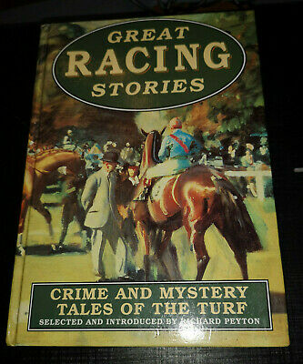 Great Racing Stories Book Dick Francis Rudyard Kipling Sir Arthut Conan Doyle UK