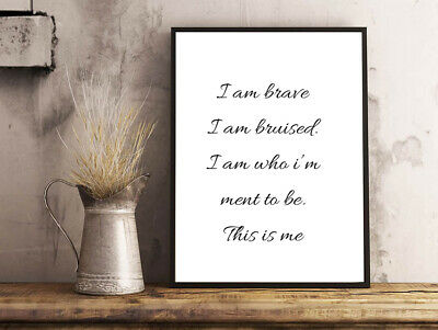 Inspirational Motivational This Is Me Greatest Showman Quote Poster Print A4